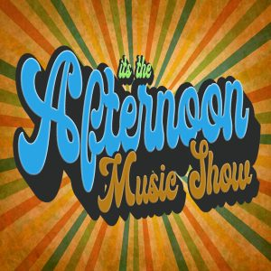 Afternoon Music Show